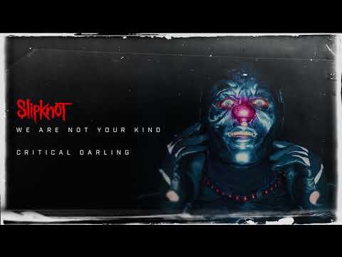 Slipknot - Critical Darling (Audio)