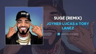 Joyner Lucas & Tory Lanez   SUGE (Remix) (AUDIO)
