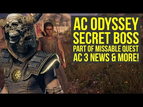 Assassin's Creed Odyssey SECRET BOSS Part Of Missable Quest, New AC3 Info & More (AC Odyssey Secrets