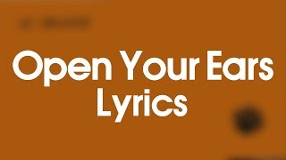 Ed Sheeran - Open Your Ears (Lyrics)