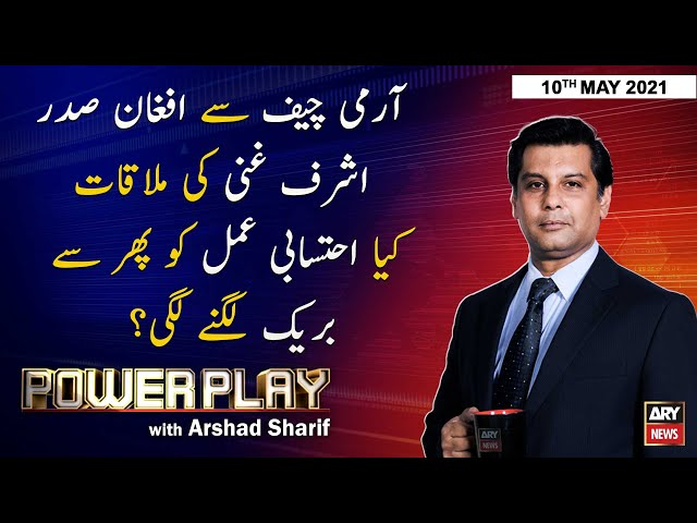 power Play Arshad Sharif ARY News 10 May 2021