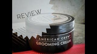 American Crew Grooming Cream: Surprisingly Good?