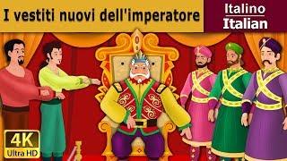 I vestiti nuovi dell'imperatore | Storie Per Bambini | Favole Per Bambini | Fiabe Italiane