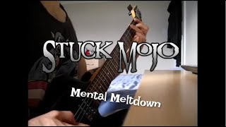 Stuck Mojo - Mental Meltdown [Guitar Cover]