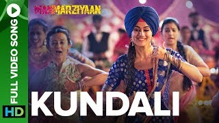 Kundali   Full Video Song   Manmarziyaan    Amit Trivedi, Shellee   Abhishek Bachchan, Taapsee Pannu