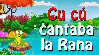 CU CÚ Cantaba La Rana | rimas nativas para niños | Native Rhymes For Kids