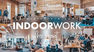 Indoor Work — Mobile Preset Lightroom | Tutorial | Free | Indoor Work Photography | Instagram Preset
