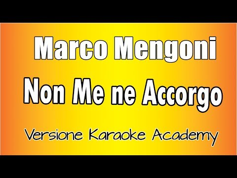 Karaoke Italiano  - Marco Mengoni - Non me ne accorgo