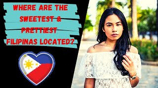 Where can I find the most beautiful and sweetest Filipinas in the Philippines?