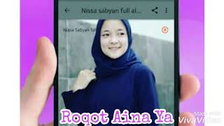 Roqqot Aina Ya, Sholawat Trending Penyejuk Hati Cover By Nissa Sabyan.Religi Ramadhan,Deen Assalam