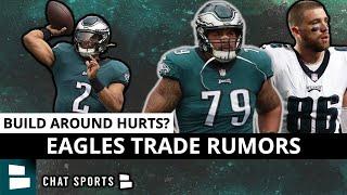 Philadelphia Eagles Trade Rumors & News On Zach Ertz & Brandon Brooks + Building Around Jalen Hurts?