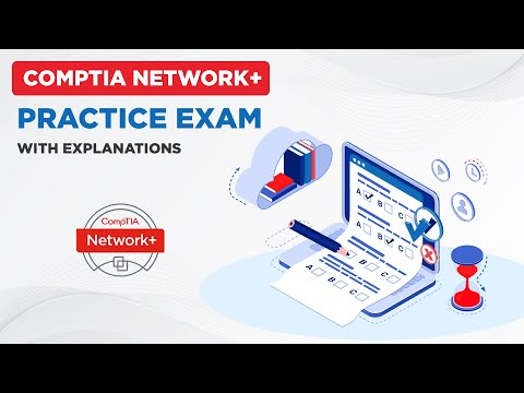 CompTIA Network+ Practice Exam [With Explanations] - YouTube
