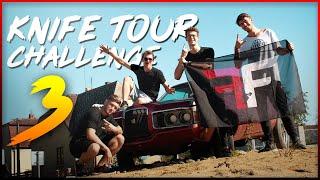 KNIFE TOUR CHALLENGE #3