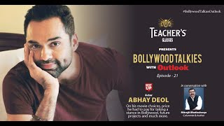 Teacher's Glasses Presents Bollywood TALKies with Outlook Episode 21: Abhay Deol