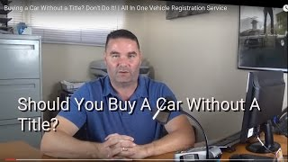 Should You Buy A Car Without A Title?