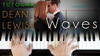 Waves - Acoustic Version (piano tutorial) Dean Lewis