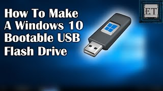 How To Make A Windows 10 Bootable USB For FREE | 2019