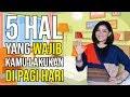 Download Lagu 5 HAL WAJIB DI PAGI HARI YANG BISA MENGUBAH MASA DEPAN SELAMANYA  Motivasi Merry Mp3 Free