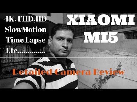 [Hindi – हिन्दी] Xiaomi Mi5 Detailed Camera Review (Retail Unit)