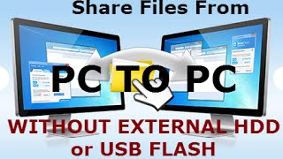 Transfer Files From PC to PC Without External Storage