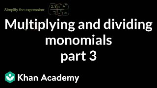 Multiplying and Dividing Monomials 3