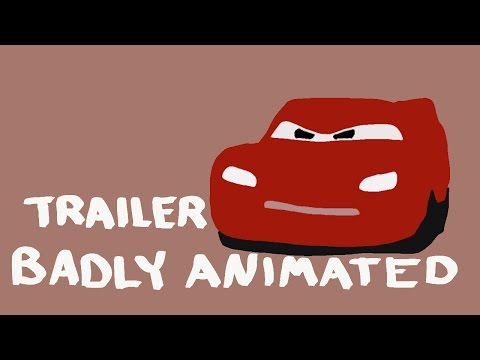 BADLY ANIMATED Cars 3 Trailer