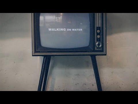 "New NEEDTOBREATHE – ""WALKING ON WATER"" (Lyric Video)"