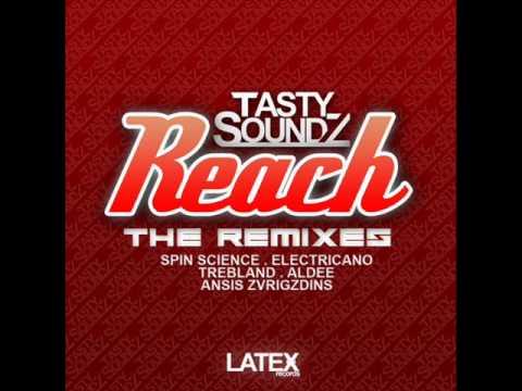 Tasty Soundz - Reach (Spin Science Dub) [Latex Records]