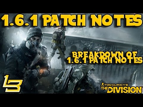 1.6.1 Patch Notes Breakdown! (The Division)