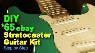 DIY $65 eBay Stratocaster guitar kit (Step by Step)