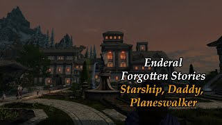Enderal Modded Playthrough -55-Starship and Daddy and Planeswalker