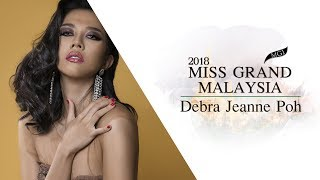 Debra Jeanne Poh Miss Grand Malaysia 2018 Introduction Video