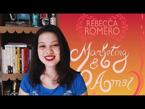 RESENHA MARKETING & AMOR, DA AUTORA REBECCA ROMERO - UM LIVRO APÓS O OUTRO