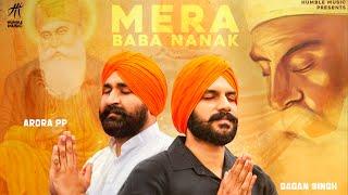 Mera Baba Nanak ( Full Song ) | Gagan Singh | Arora PP | Shagur | Humble Music |