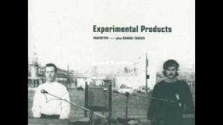 Experimental Products - Feeling Left Out