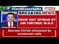 Increasing evidence of airborne spread of Covid: WHO | NewsX - Video
