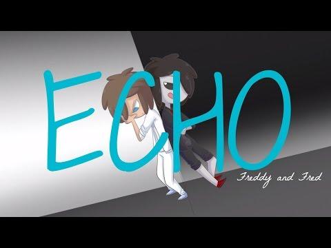 【FNAFHSMV】 ECHO