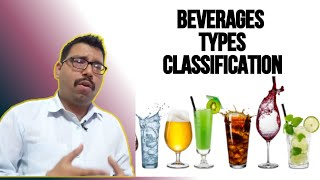 Beverages & Its Classification II Types Of Beverages II Alcoholic & Non Alcoholic
