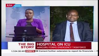Why Healthcare in Kenyan Counties is in a sorry state | THE BIG STORY
