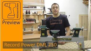 Ich stelle meine neue Record Power DML 250 Drechselbank vor / Lathe