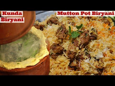 Mutton Biryani in Pot  – Kunda Mutton Biryani Recipe, Hyderabadi Mutton Biryani, Matka Lamb Biryani