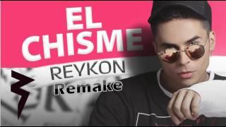 Reykon- El Chisme (Remake)