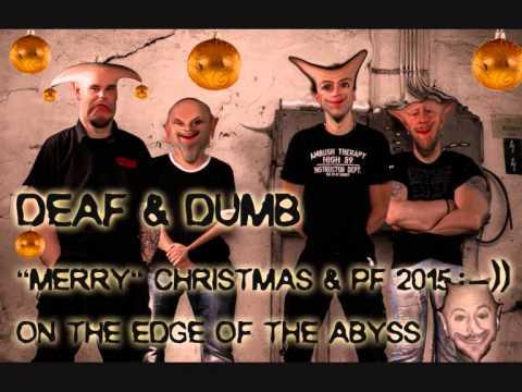 Deaf & Dumb - DEAF&DUMB PF 2015
