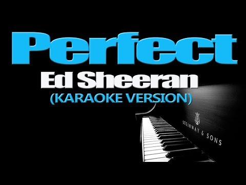 Download PERFECT - Ed Sheeran (KARAOKE VERSION) Mp4 HD Video and MP3