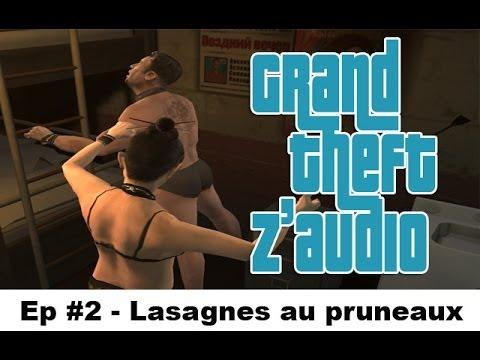 GTZ #2 – Les Lasagnes au pruneaux ★ Détournement GTA IV