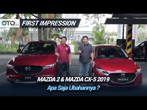 Mazda 2 & Mazda CX 5 2019 | First Impression | Apa Saja Ubahannya? | OTO.com