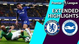 Chelsea v. Brighton | PREMIER LEAGUE EXTENDED HIGHLIGHTS | 4/3/19 | NBC Sports