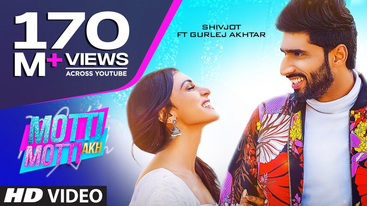 Motti Motti Akh Song Lyrics Hindi - Shivjot & Gurlez Akhtar Lyrics