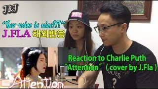 Charlie Puth - Attention ( cover by J.Fla ) REACTION 해외반응