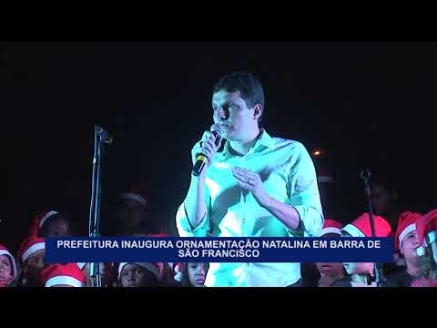PREFEITURA INAUGURA LUZES DE NATAL EM BARRA DE SÃO FRANCISCO   ES